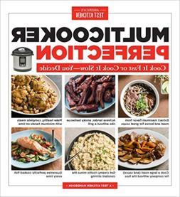 America`S Test Kitchen -Multicooker Perfection  BOOK NEW