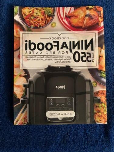 ninja foodi for beginners tasty 550 days