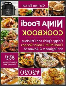 Ninja Foodi Cookbook – Crispy, Quick and Delicious Foodi M